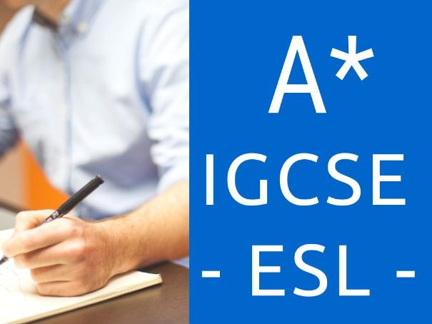 How to get A* in IGCSE ESL - English as a Second Language