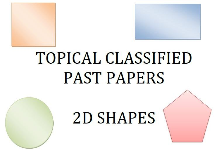 Cambridge Lower Secondary Checkpoint Topical Classified Past Papers-Mathematics-GEOMETRY-2DShapes