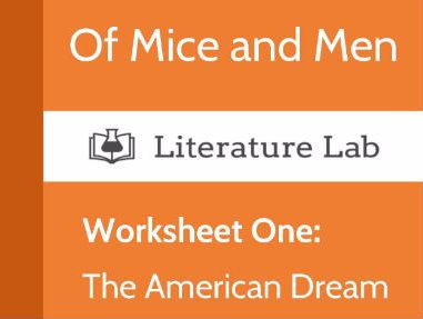 Literature Lab: Of Mice and Men - 'The American Dream' Worksheet