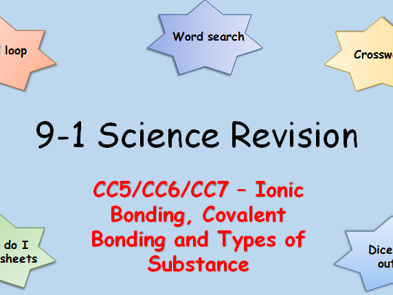 Edexcel CC5,6,7 Ionic Bonding, Covalent Bonding, and Types of Substance Revision pack Science 9-1