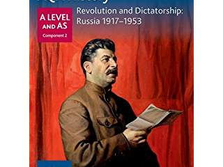 AQA AS and A Level History: 2N Revolution and dictatorship: Russia, 1917–1953