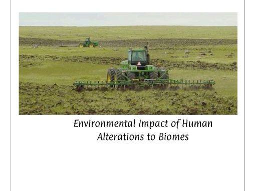 Environmental Impact of Human Alterations to Biomes