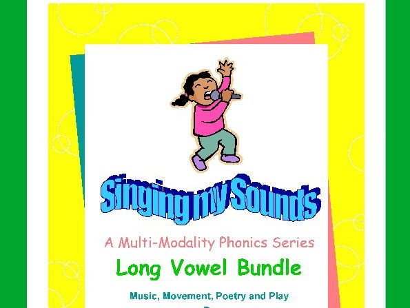 Long Vowels-Singing My Sounds Phonics Series