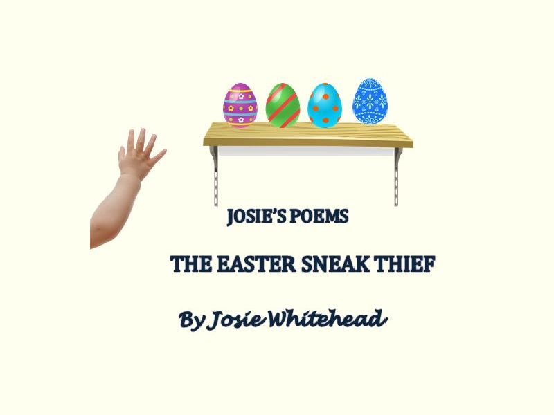 The Easter Sneak Thief - Poem for KS1 children