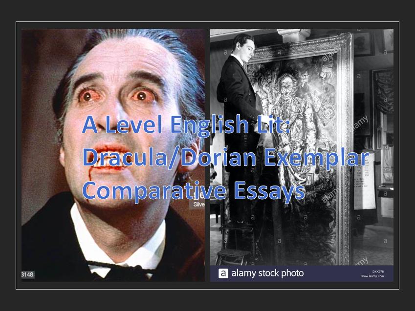 Edexcel A Level English Lit: Dracula/Dorian Gray Comparative Essay Examples