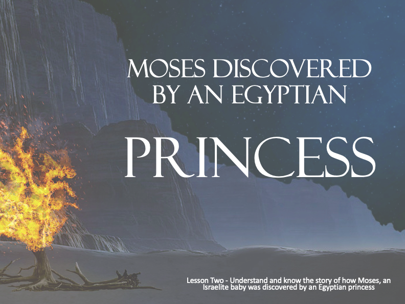 MOSES - Discovered by Egyptian Princess - Lesson 2  - 50+Mins