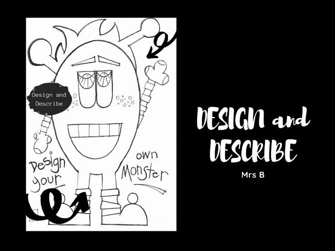 Design and Describe