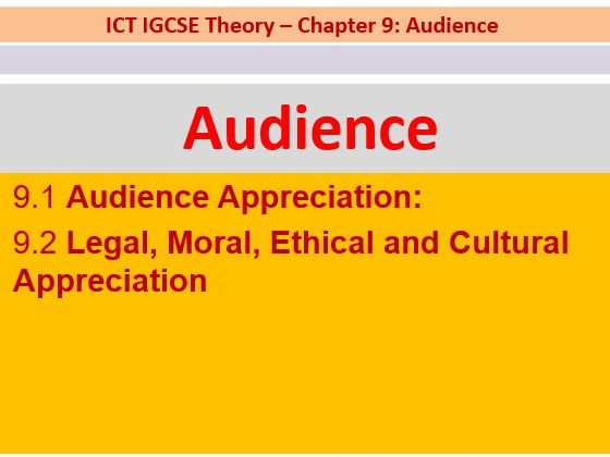 Audience: Appreciation, Legal, Moral, Ethical and Cultural Appreciation