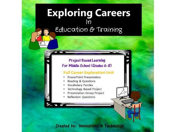 Exploring Careers:  Education & Training