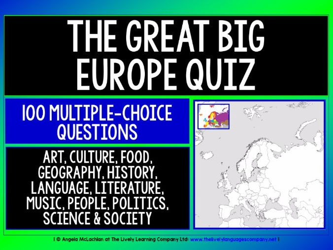 EUROPE QUIZ 100 MULTIPLE-CHOICE QUESTIONS