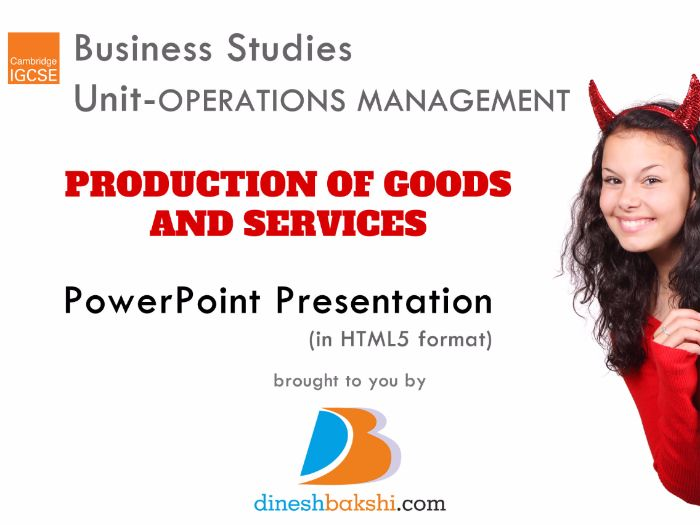 Production of Goods and Services - IGCSE Business Studies