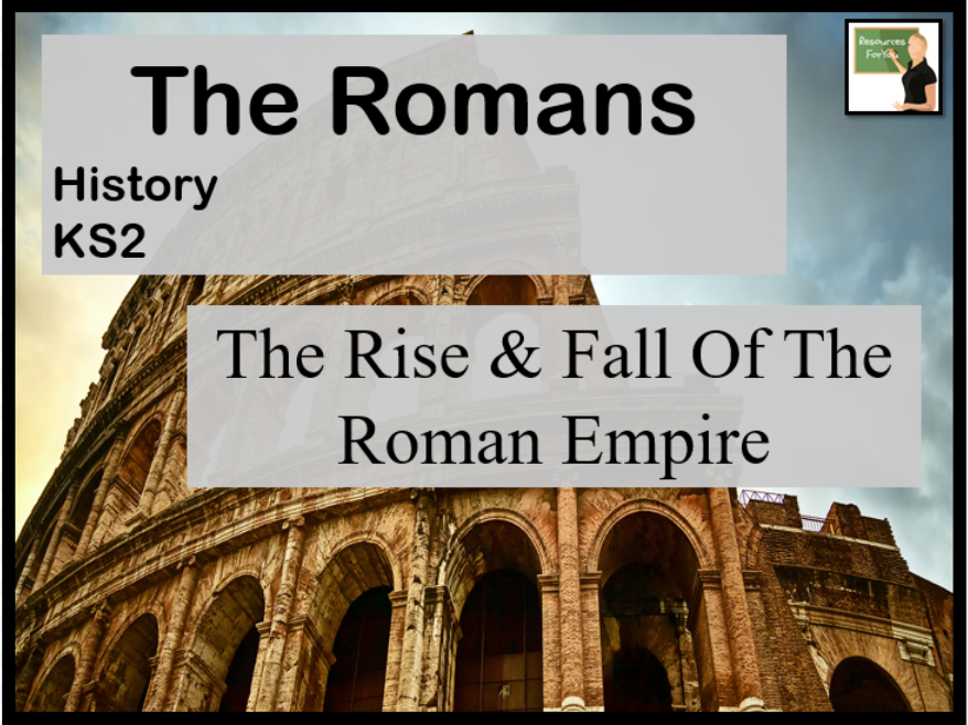 History- The Romans- The rise and fall of the Roman Empire lesson