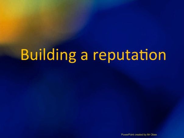 Building a reputation