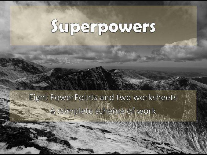 Superpowers : A KS3 Scheme of Work
