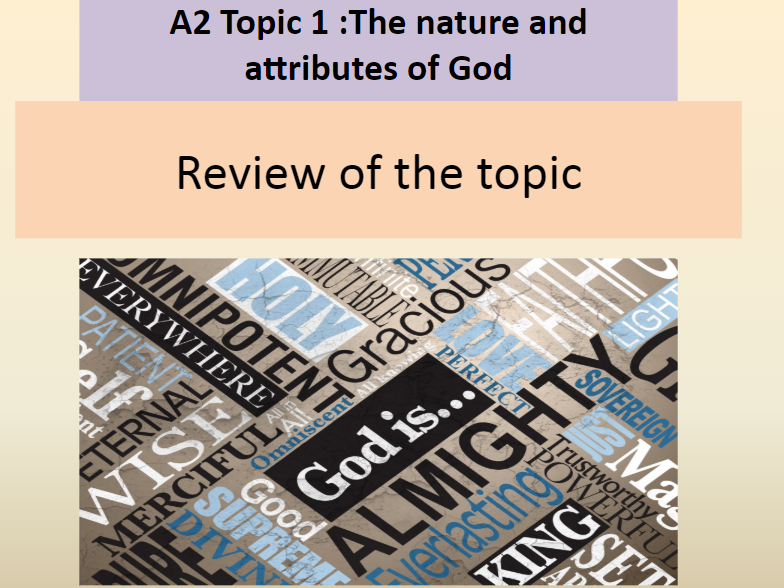 OCR A LEVEL: Nature and attributes of God revision lesson (A2) with exam questions
