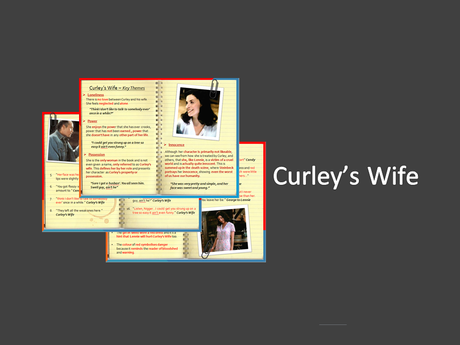 Curley's Wife - Key Themes -  Of Mice and Men