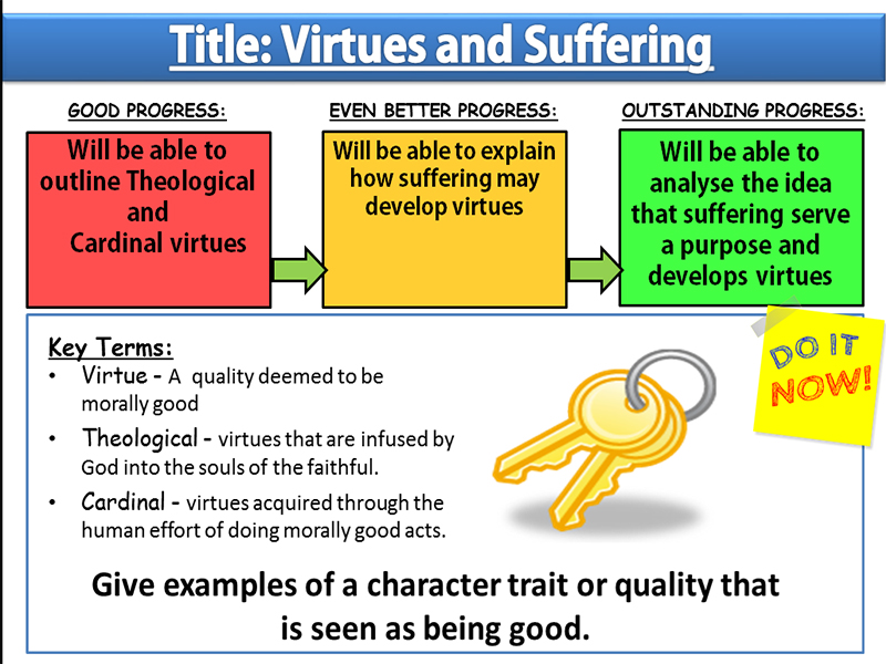 Lesson 8 - Virtue Ethics and Suffering