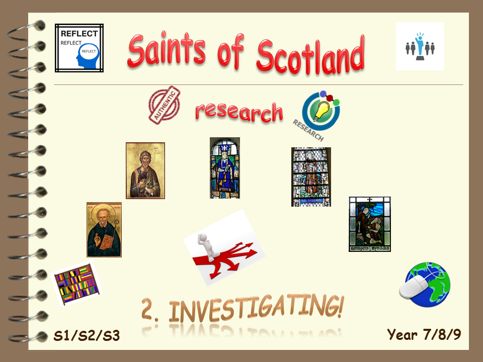 Saints of Scotland research 2. Investigating