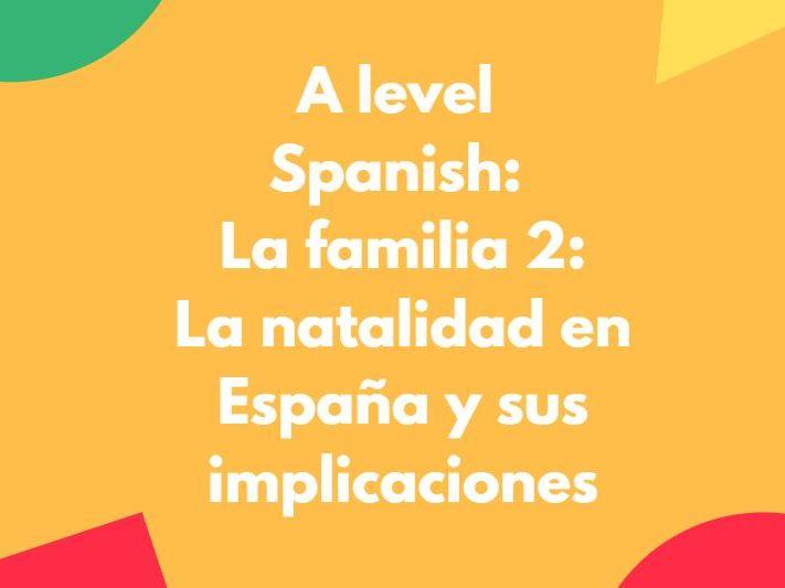 A Level Spanish: La familia 2: la natalidad en España y sus implicaciones