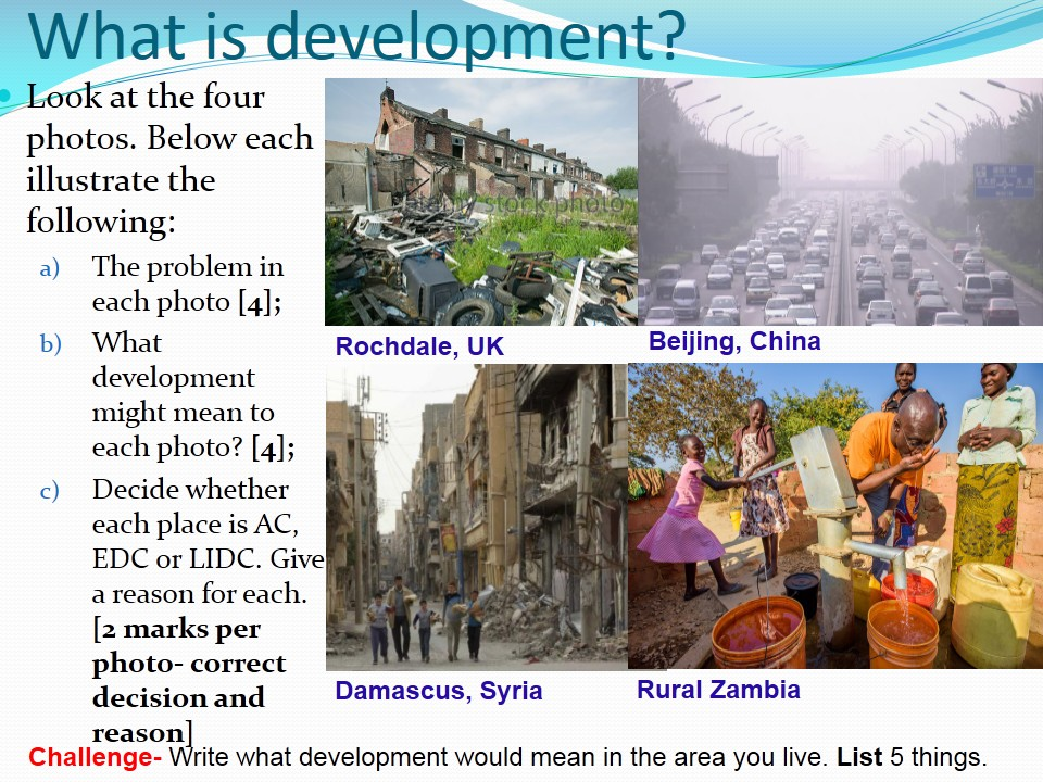 WJEC B 2017 NEW LESSONS 10) What is Development?  WITH ANSWERS