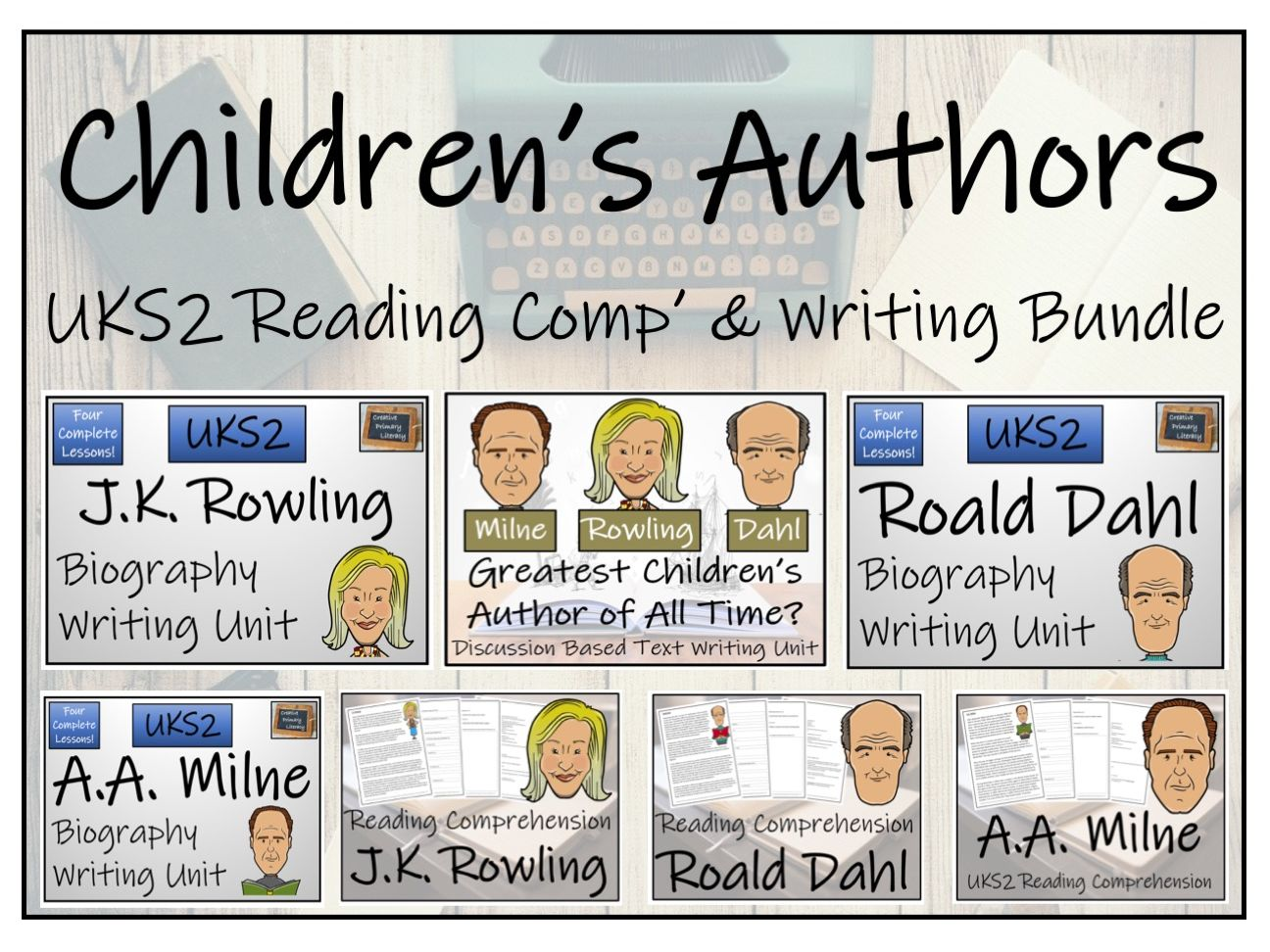 UKS2 Famous Children's Author Reading Comprehension and Writing Bundle