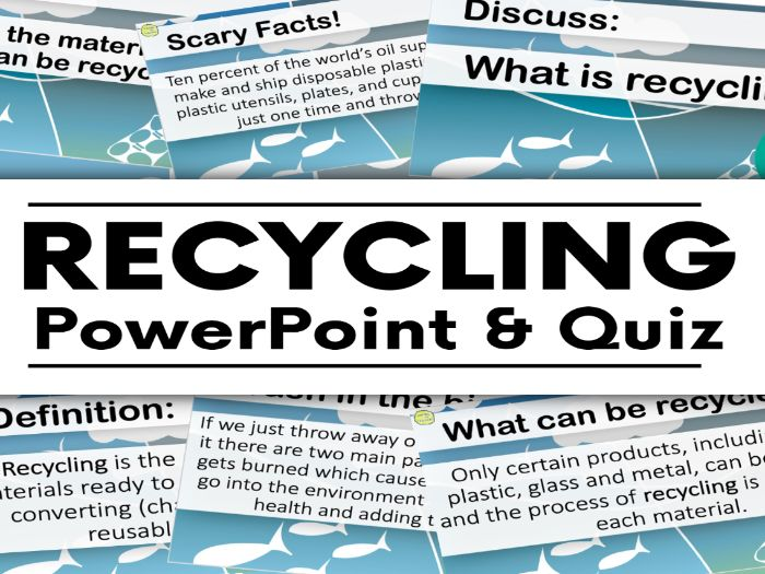 Recycling PowerPoint and Quiz
