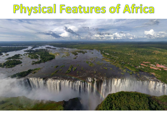 KS3 Africa - Physical features of Africa