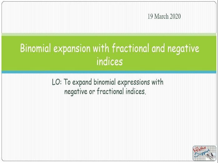 Binomial theorem with fractional and negative indices