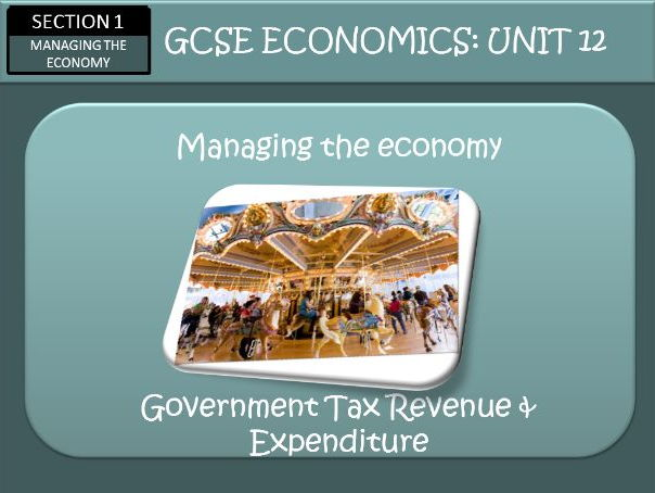 AQA GCSE Economics Unit 12 The Economy at Work Part Two
