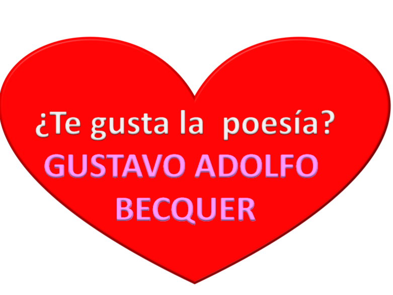 San Valentin, St. Valentine´s Gustavo Adolfo Becquer Poem for GCSE Foundation & Higher