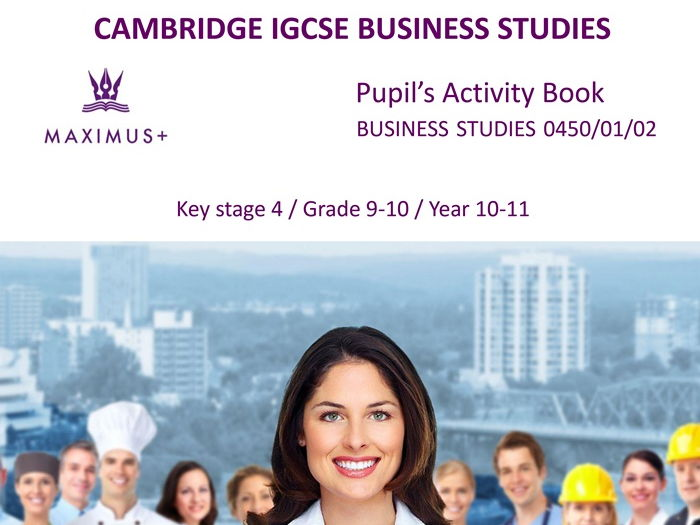 IGCSE Business Studies Pupil's Activity Book 0450-2016-19 / FREE Sample