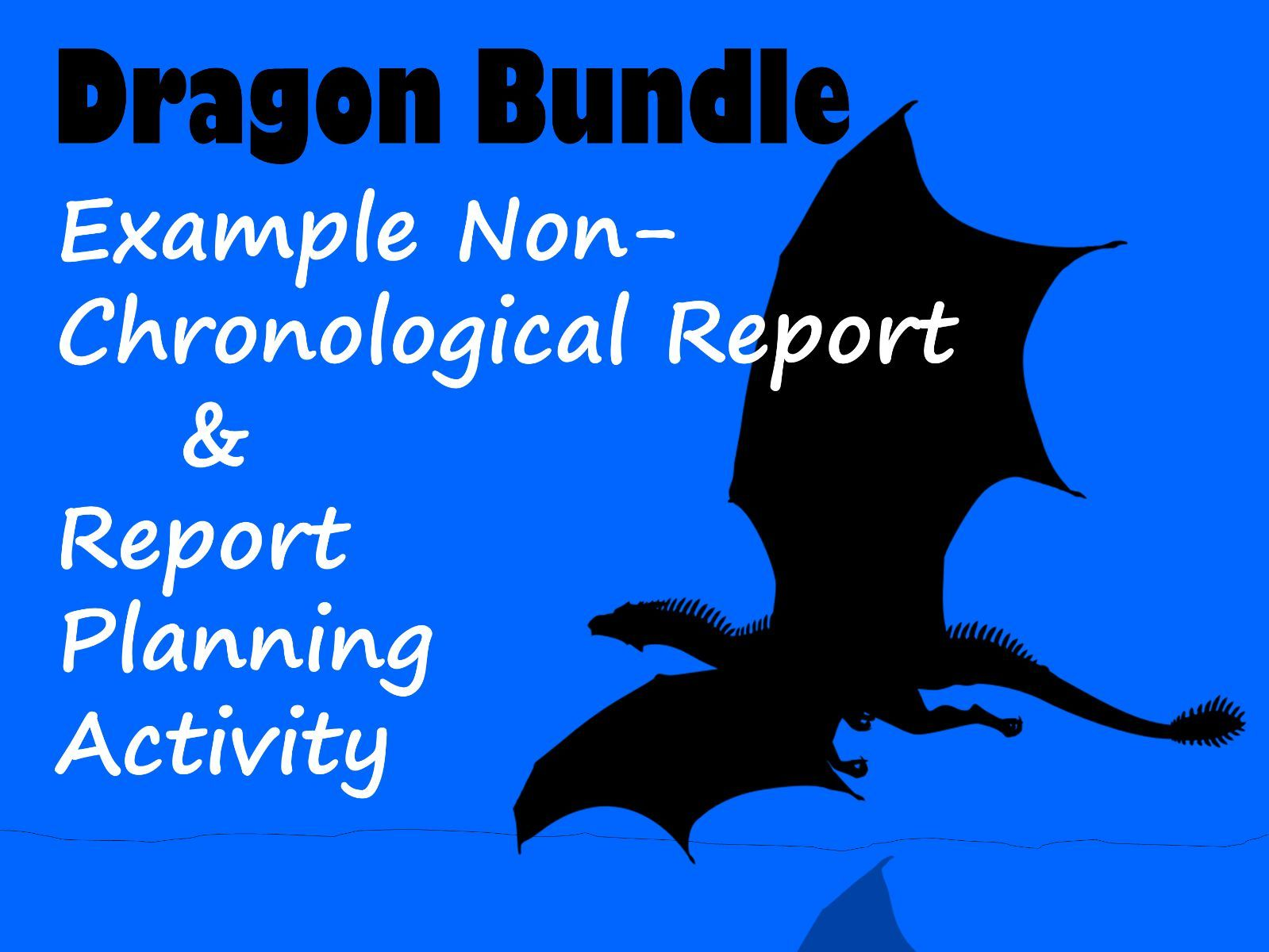 Dragon Non-Chronological Report BUNDLE with Feature Identification & Answers