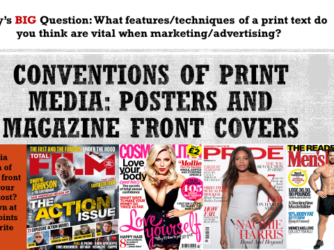 YEAR 9: LESSON 3-4, CONVENTIONS OF PRINT MEDIA (NEW EDUQAS SPECIFICATION 2017 TEACHING ONWARD)