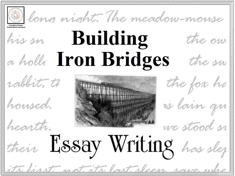 Essay Writing: Building Iron Bridges