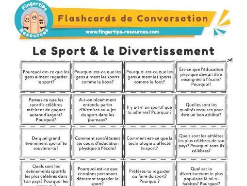 Le Sport & le Divertissement  - French Conversation Flashcards