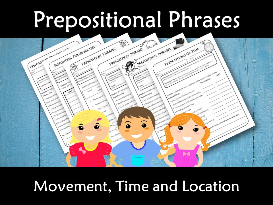 Prepositions Phrases with Poster and Assessment