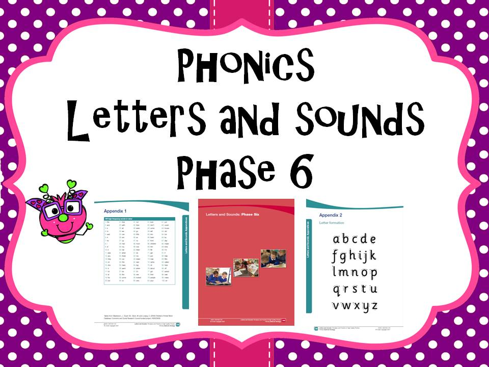 Letters and Sounds Phase 6