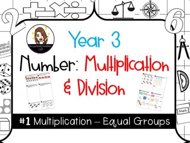 Yr 3 Multiplication and Division Equal Groups