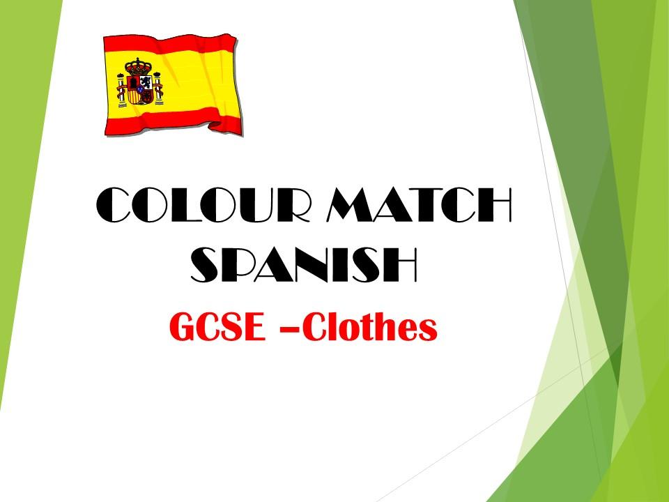 GCSE SPANISH - Clothes - COLOUR MATCH