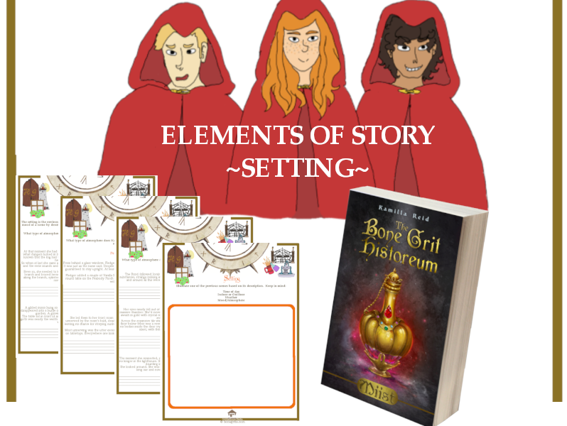 Elements of Story - Setting - For use with the  middle grade novel, Miist by Kamilla Reid