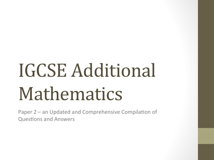 IGCSE AMath (0606) Paper 2 Sorted by Topics (UPDATED)