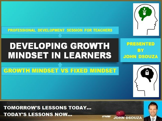 DEVELOPING GROWTH MINDSET IN LEARNERS: PRESENTATION