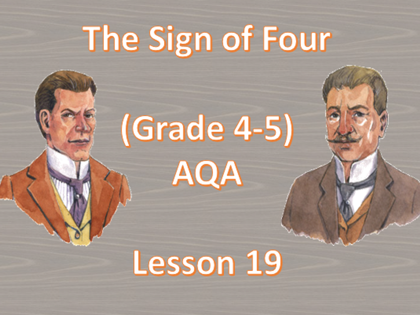 Chapter 11 - Lesson 19 (The Sign of Four)