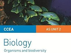 CCEA A-LEVEL BIOLOGY 2017 SPECIFICATION: AS 2 COMPLETE REVISION