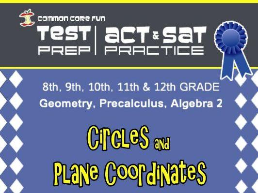 Circles and Plane Coordinates - CST ACT SAT Test Practice