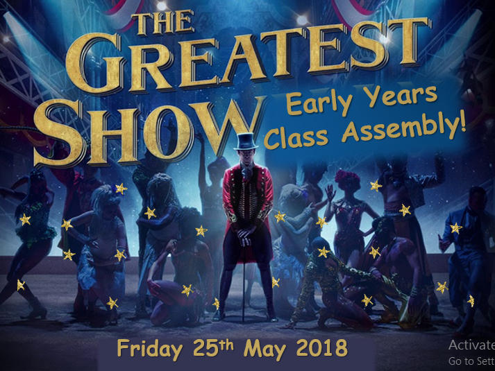 Class Assembly/Play - THE GREATEST SHOW! (based on the Greatest Showman)