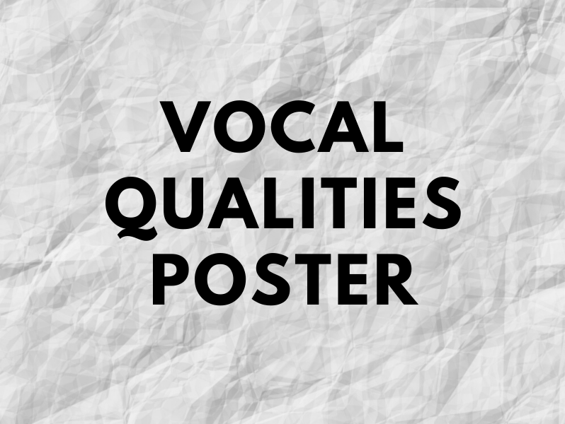 Vocal Qualities Poster
