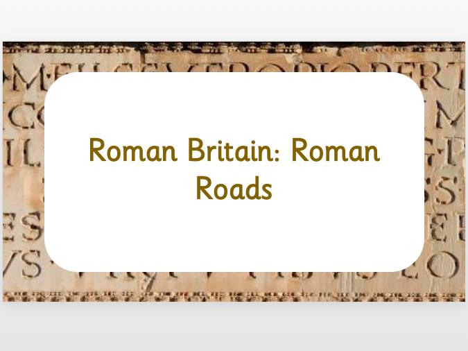 Roman Britain: Roman Roads