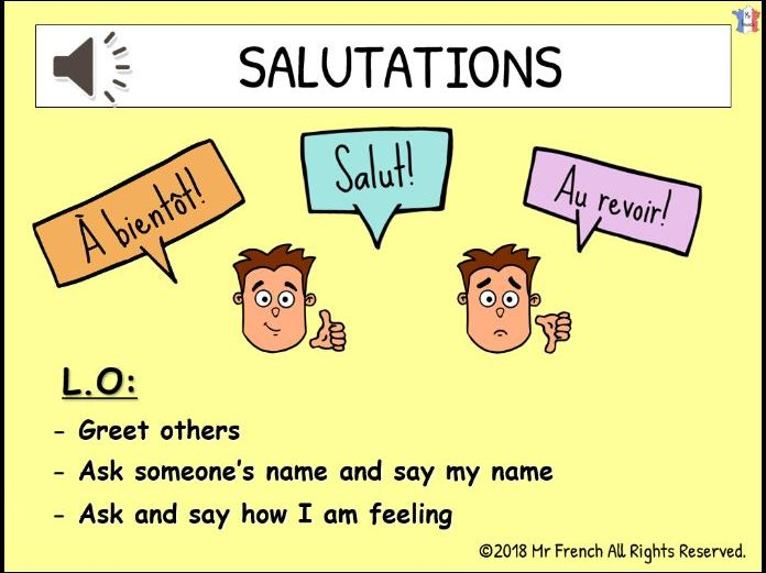 Salutations et Nom (French Greetings and Name) 3 lessons! Y3-Y4-Y5-Y6