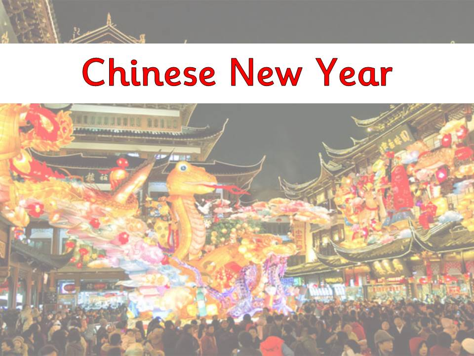 Chinese New Year presentation - EYFS/KS1
